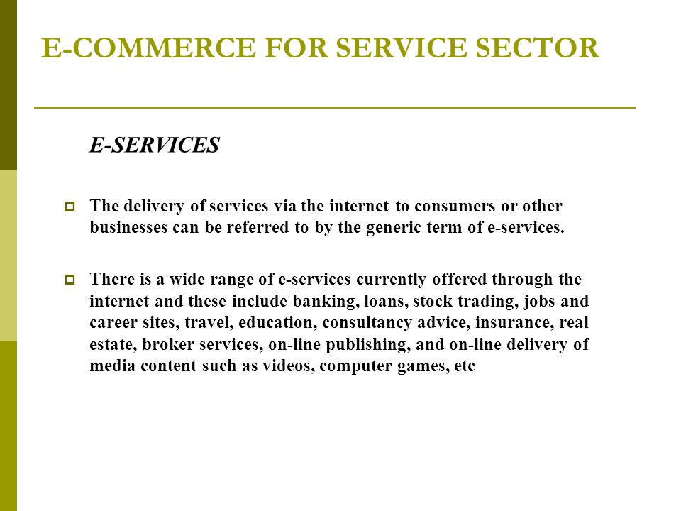 E-COMMERCE FOR SERVICE SECTOR