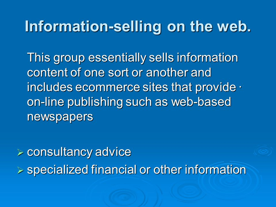 Information-selling on the web.