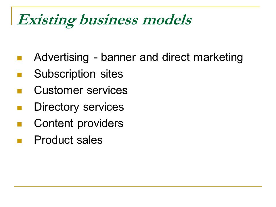 Existing business models