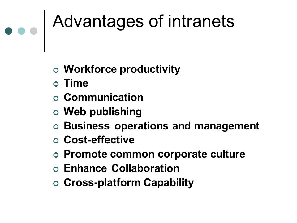 Advantages of intranets