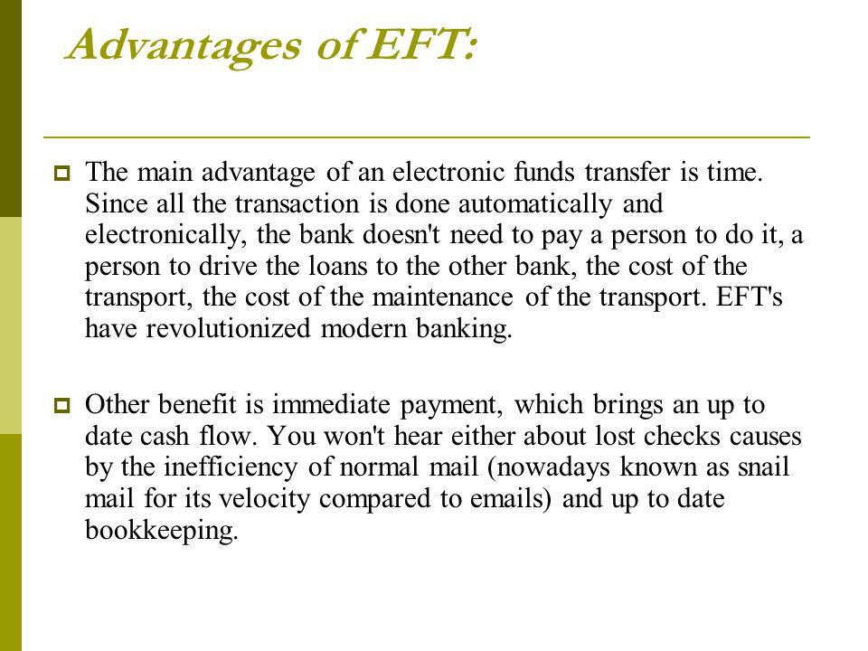 Advantages of EFT: