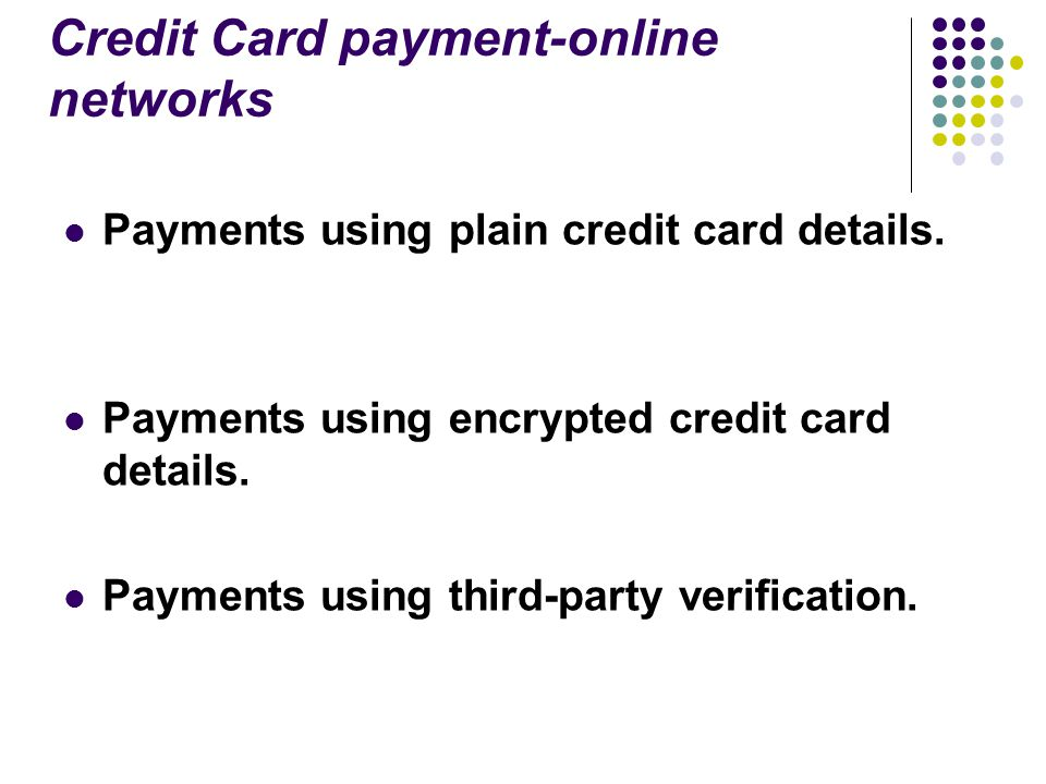 Credit Card payment-online networks