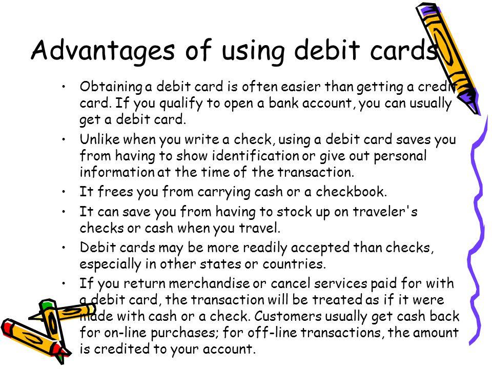 Advantages of using debit cards