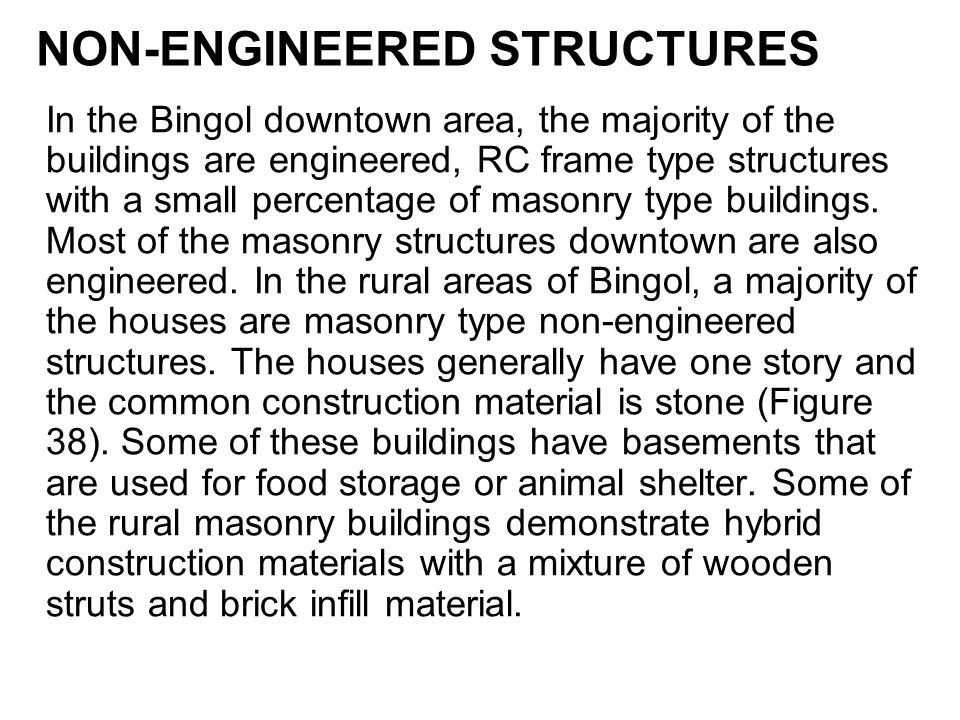 NON-ENGINEERED STRUCTURES
