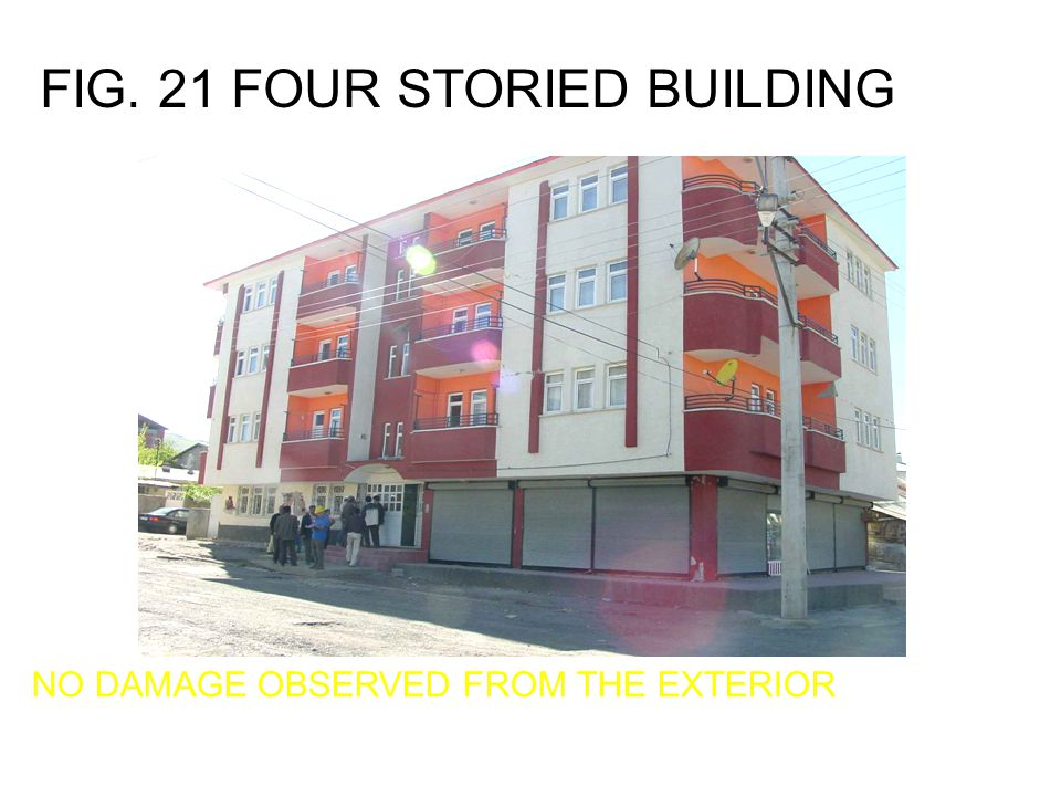 FIG. 21 FOUR STORIED BUILDING
