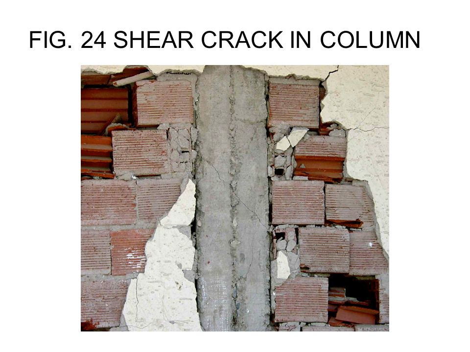 FIG. 24 SHEAR CRACK IN COLUMN