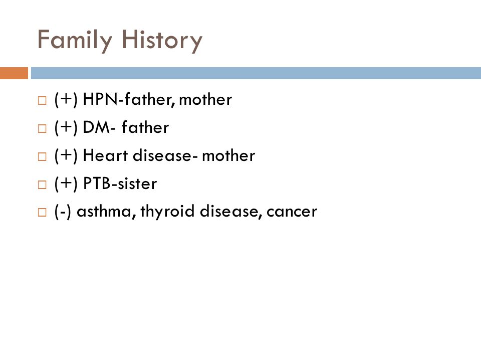 Family History (+) HPN-father, mother (+) DM- father