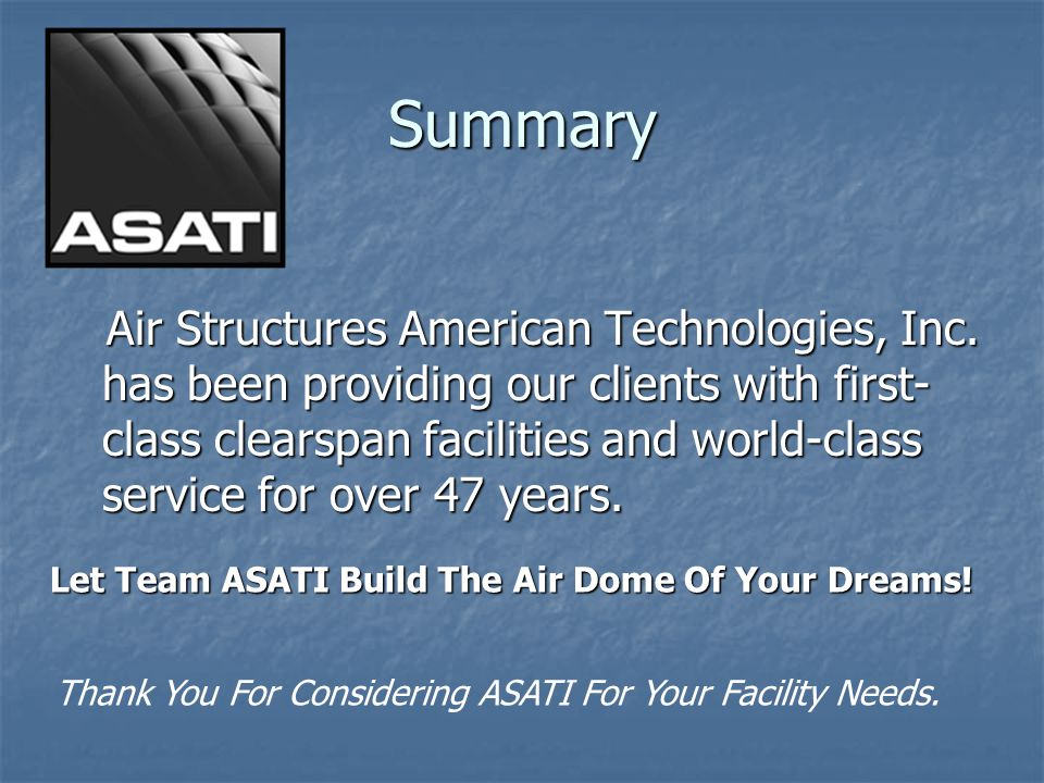 Let Team ASATI Build The Air Dome Of Your Dreams!