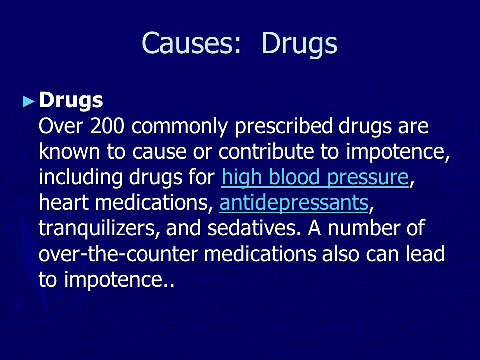 Causes: Drugs