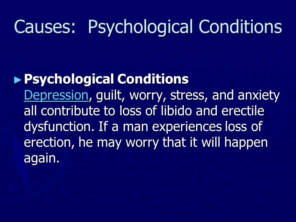 Causes: Psychological Conditions