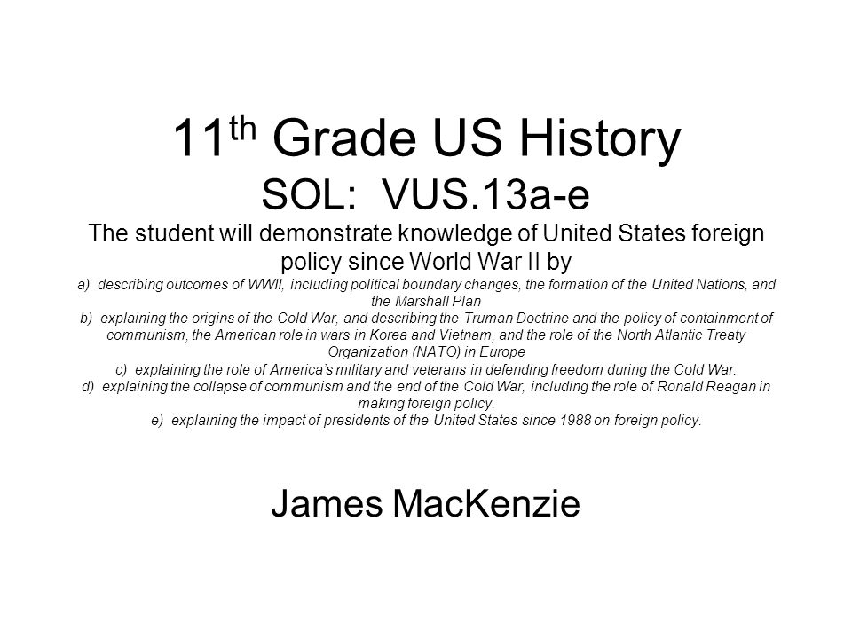 11th Grade US History SOL: VUS