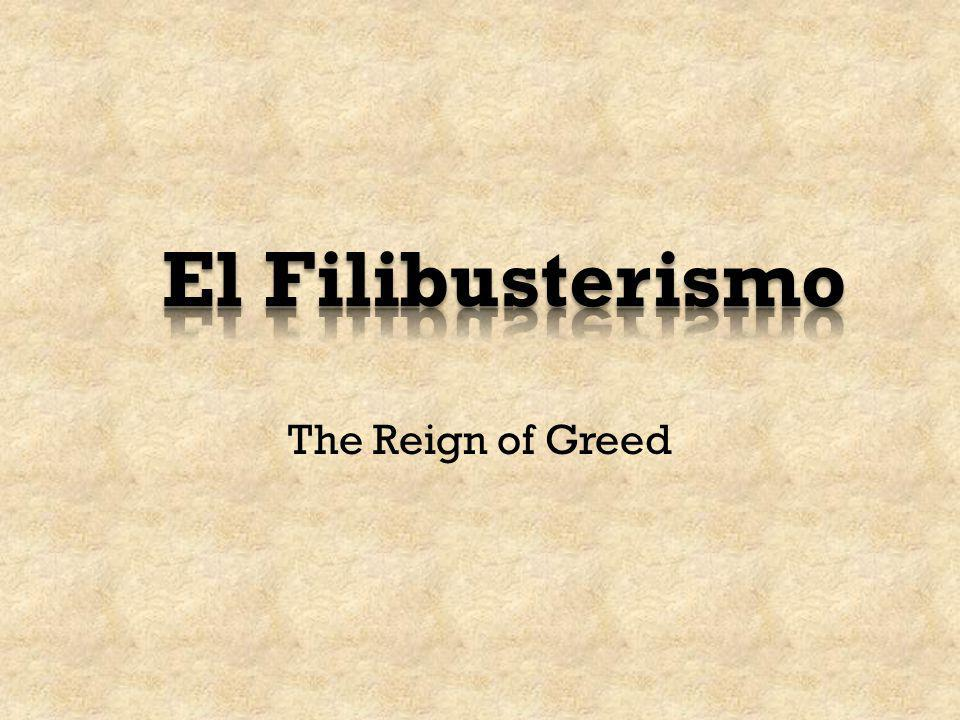 El Filibusterismo The Reign of Greed