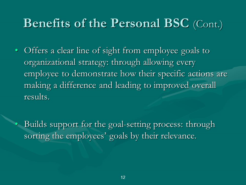 Benefits of the Personal BSC (Cont.)