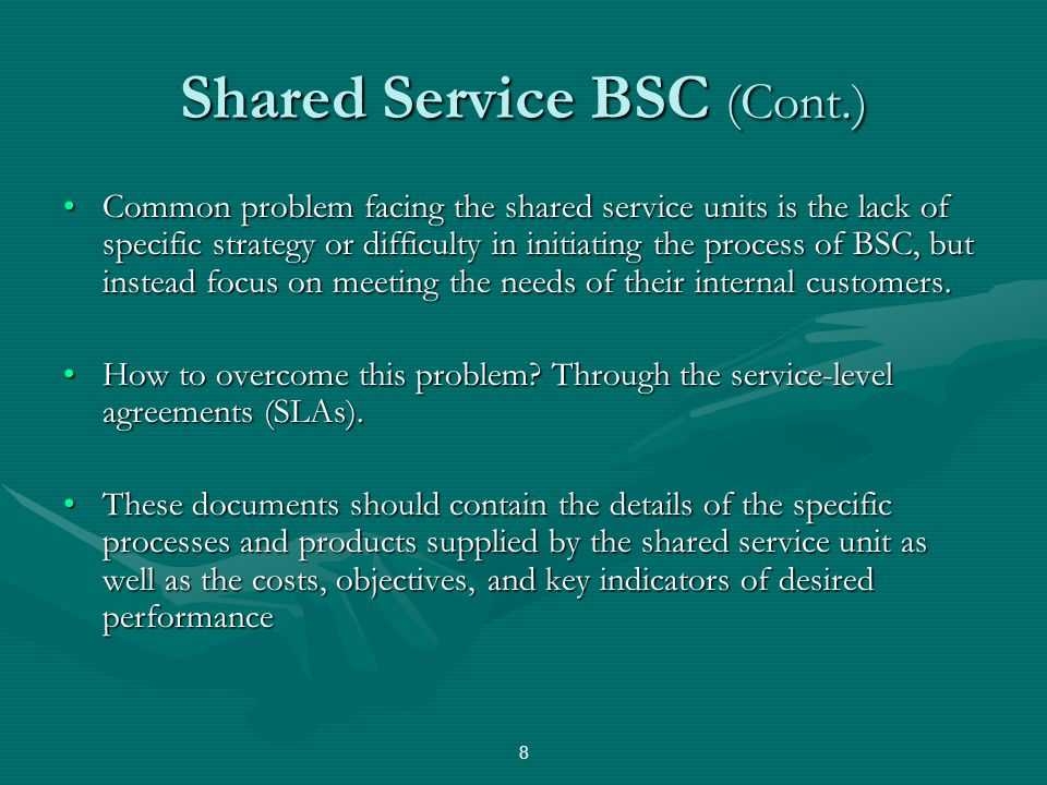 Shared Service BSC (Cont.)