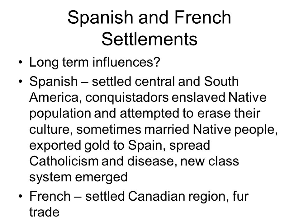 Spanish and French Settlements