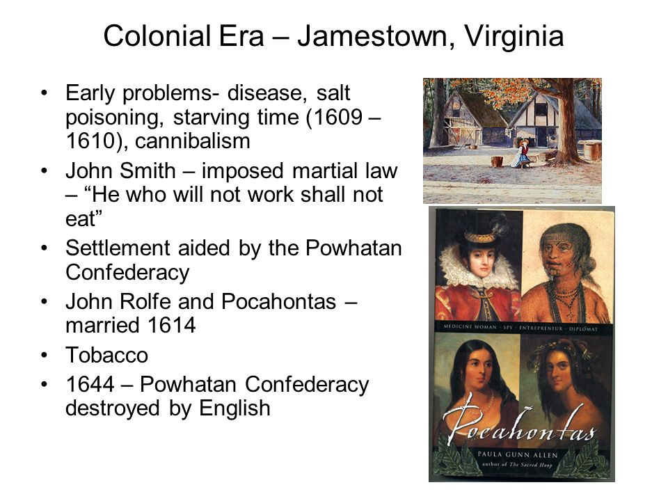 Colonial Era – Jamestown, Virginia