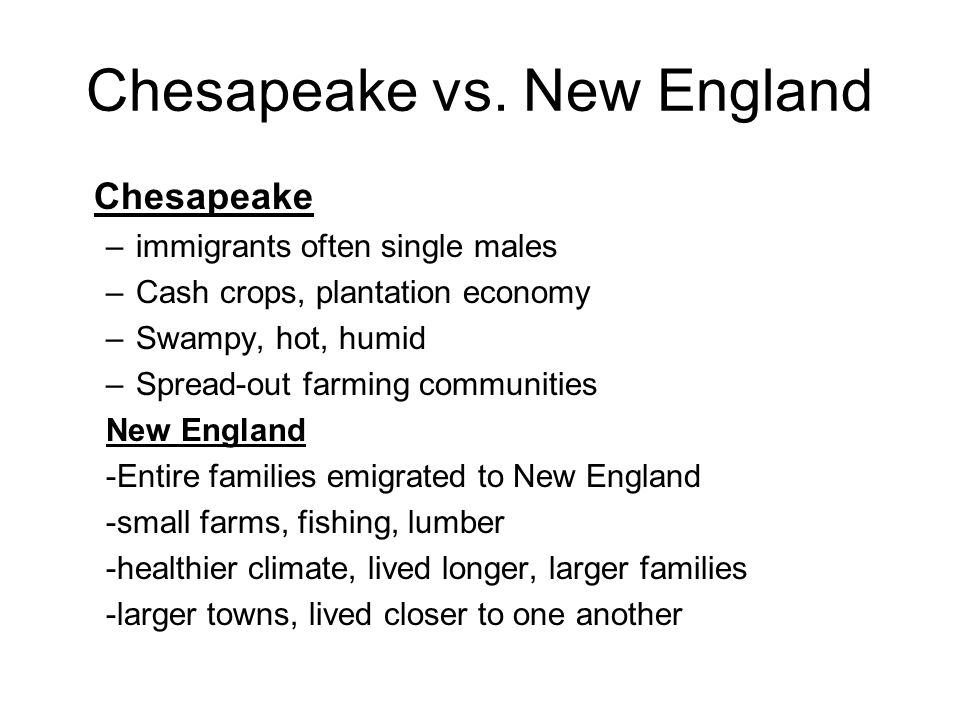 A comparison between new england colony and chesapeake bay colony essay