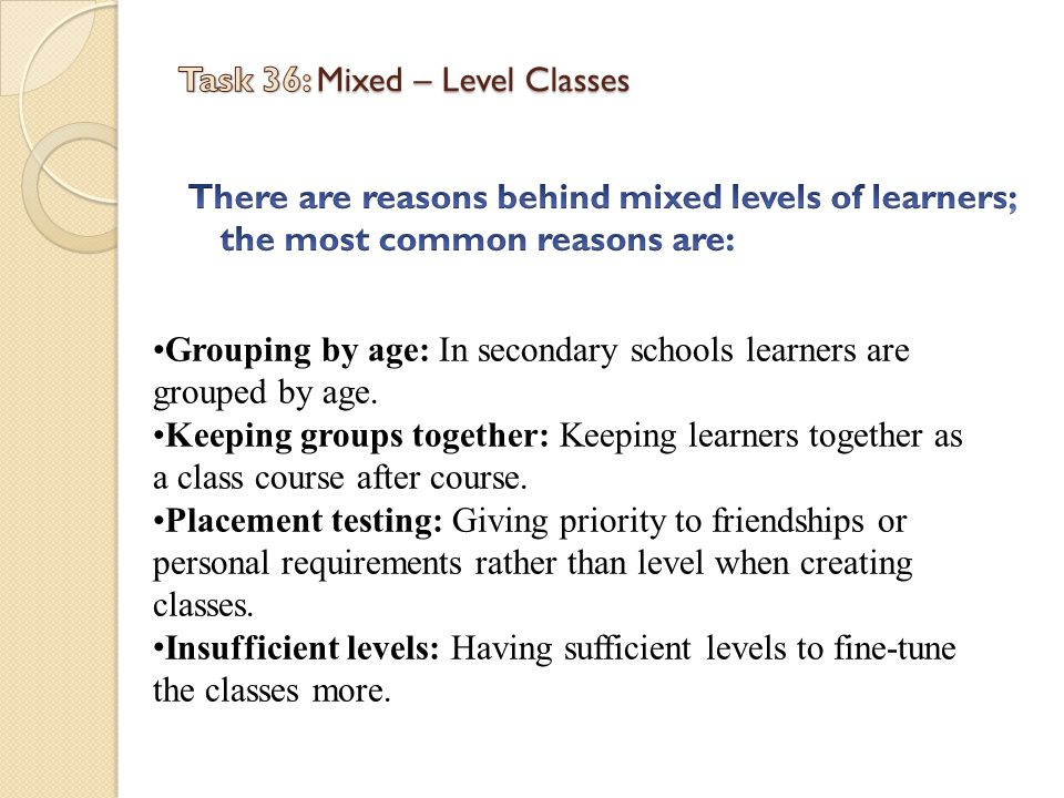 Task 36: Mixed – Level Classes