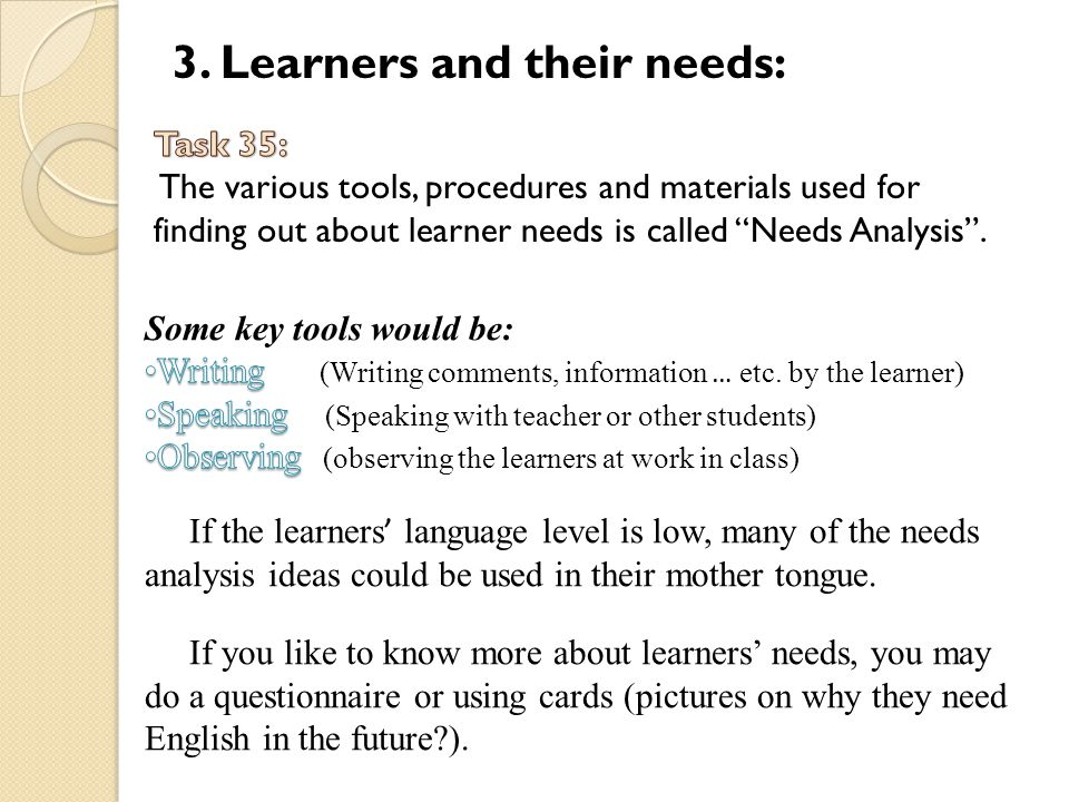 3. Learners and their needs: