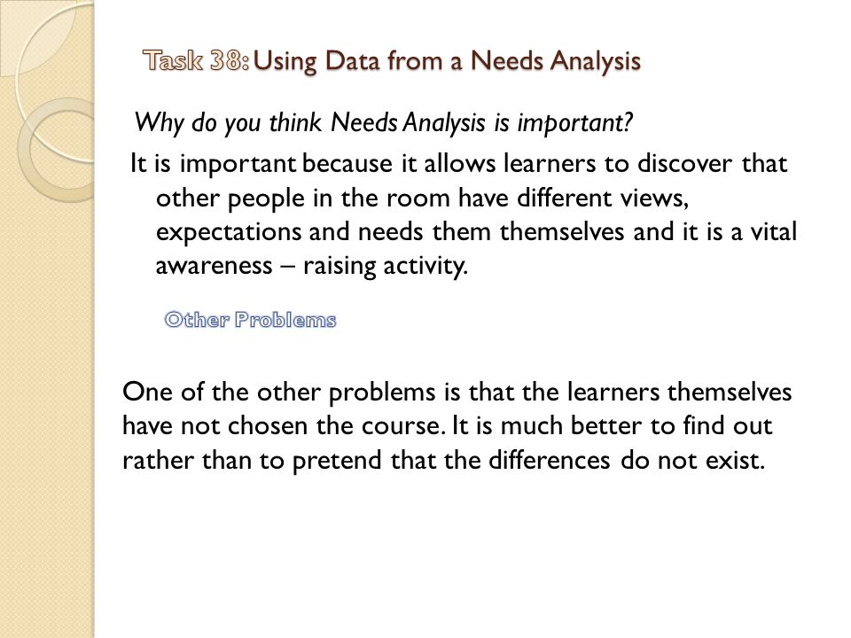 Task 38: Using Data from a Needs Analysis