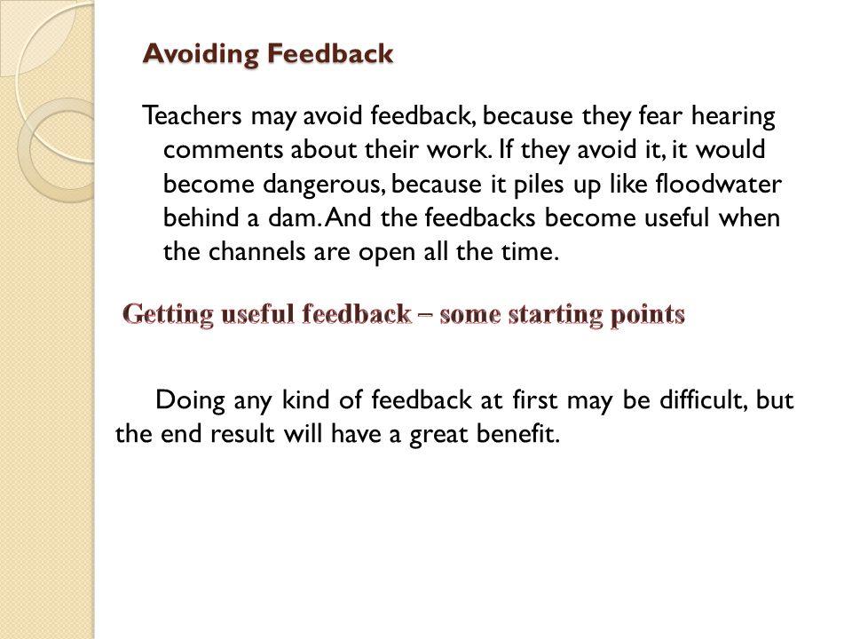 Avoiding Feedback