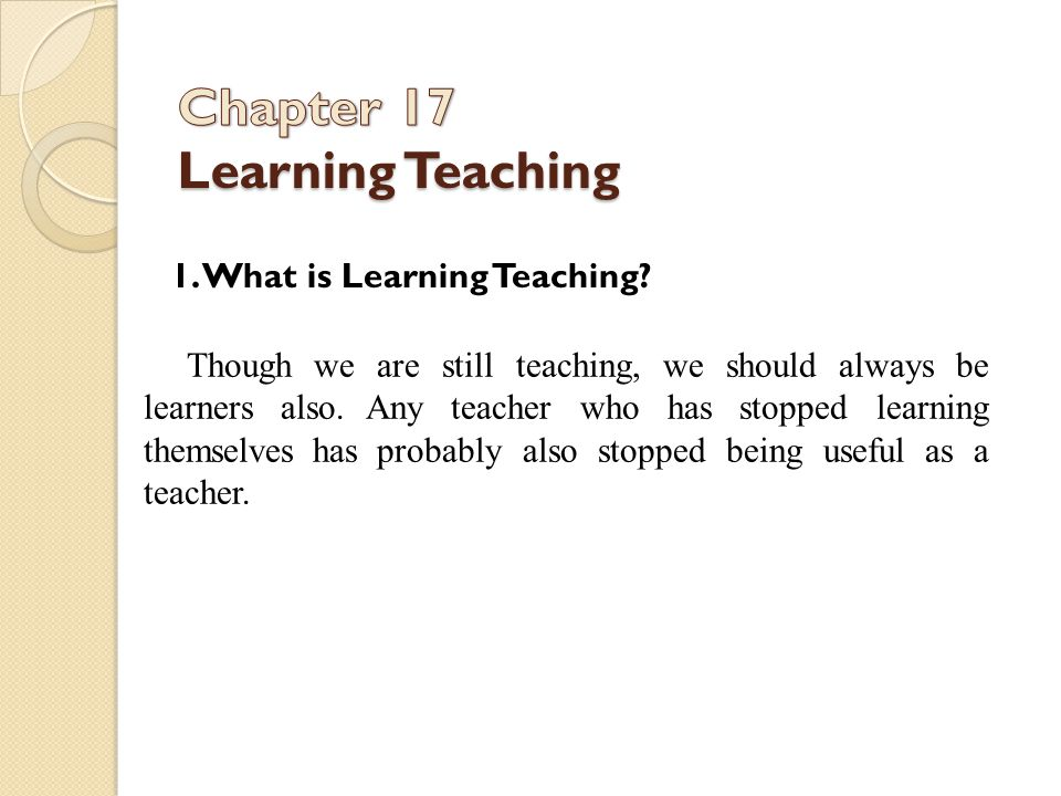 Chapter 17 Learning Teaching