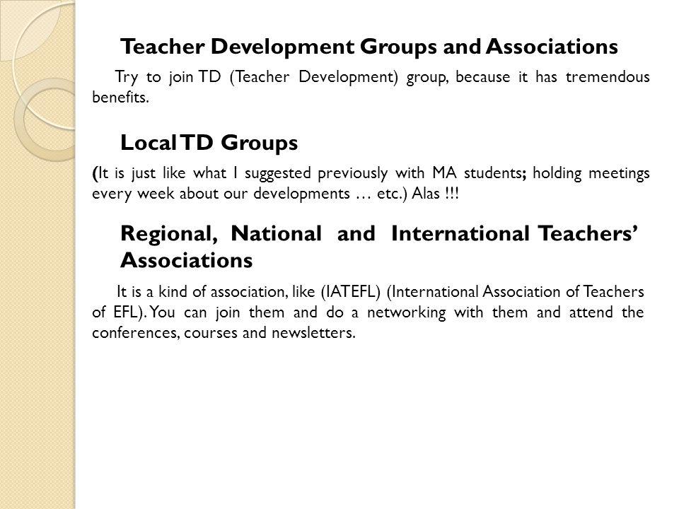 Teacher Development Groups and Associations