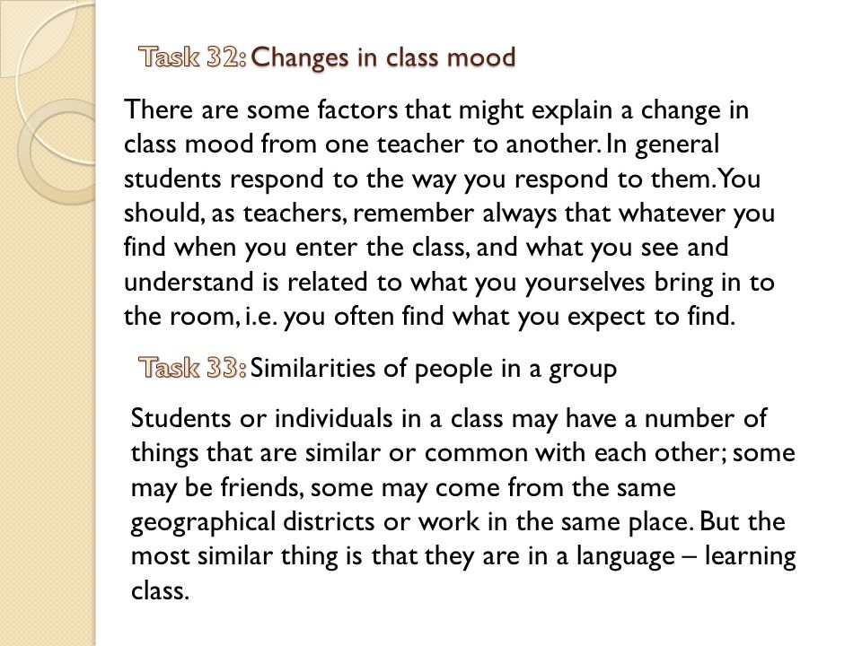 Task 32: Changes in class mood