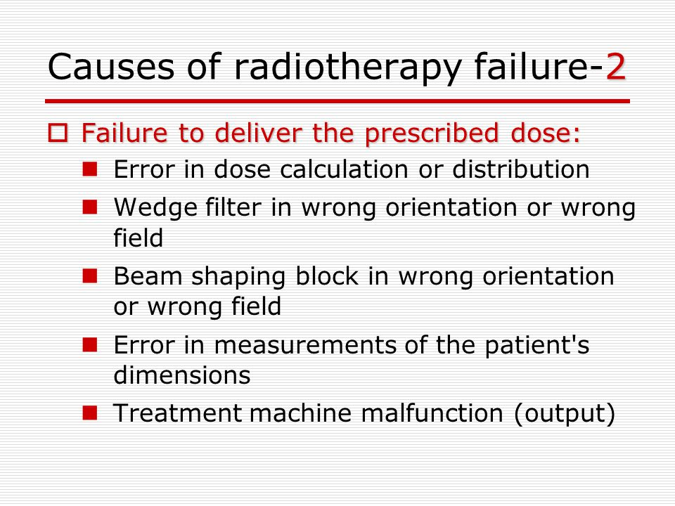 Causes of radiotherapy failure-2