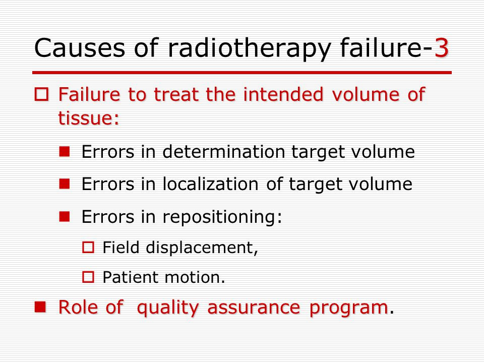 Causes of radiotherapy failure-3