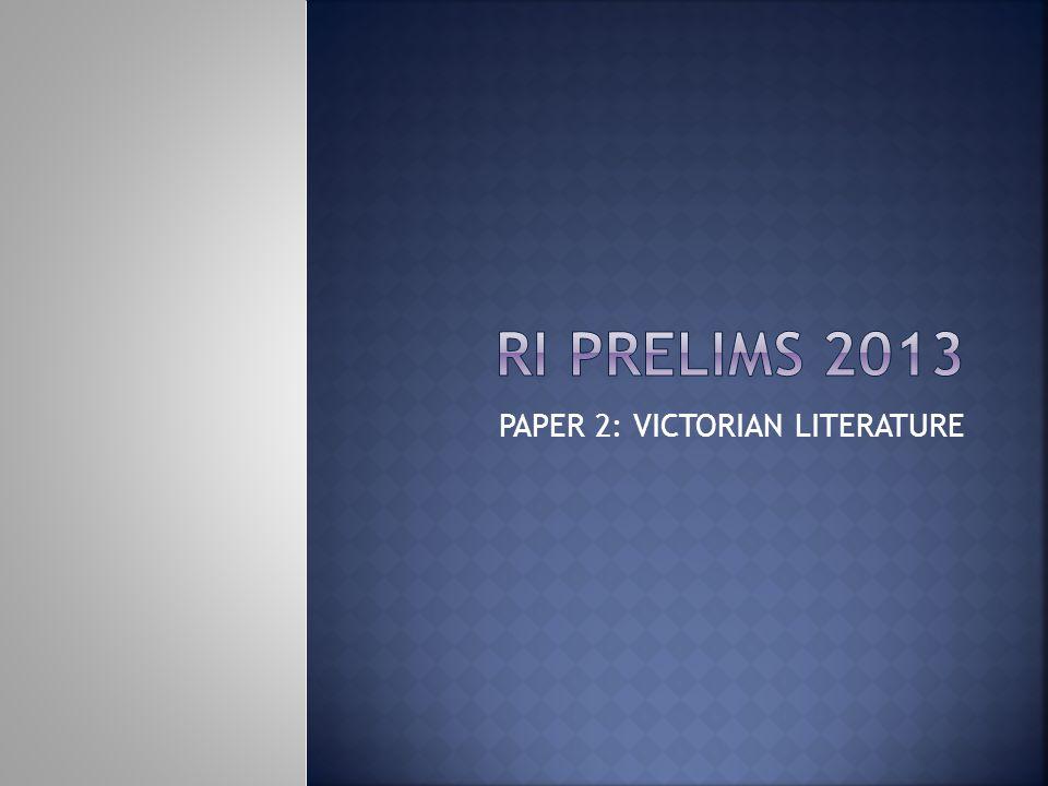 PAPER 2: VICTORIAN LITERATURE