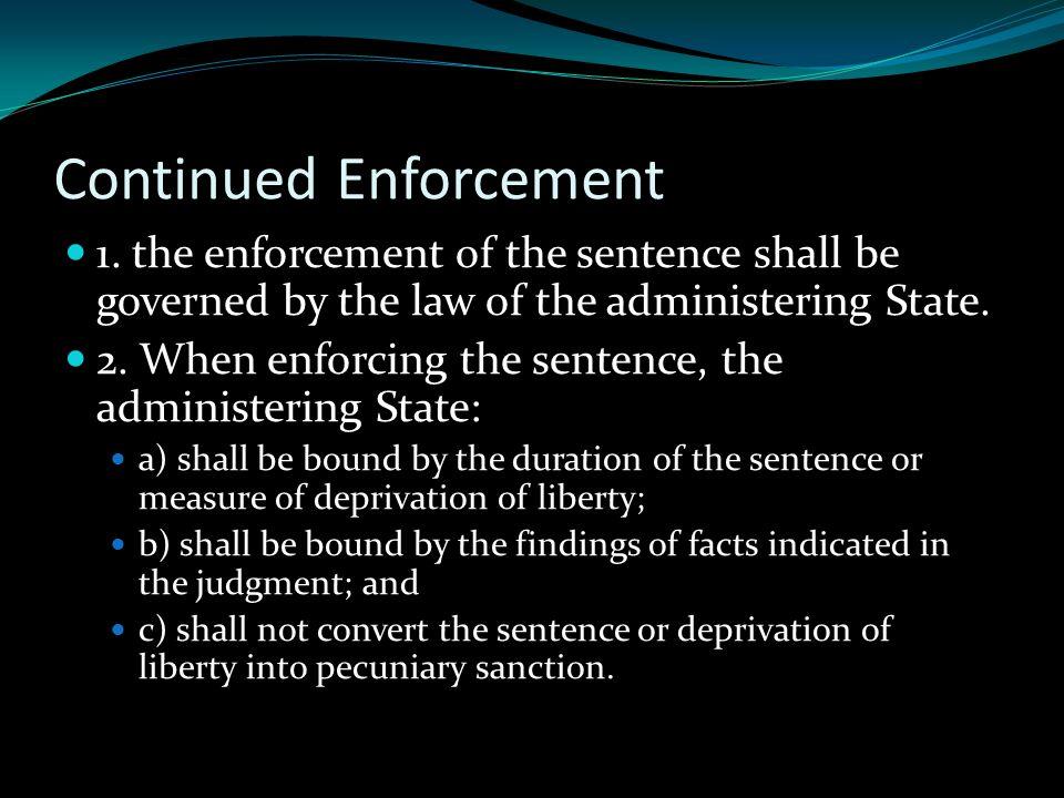 Continued Enforcement