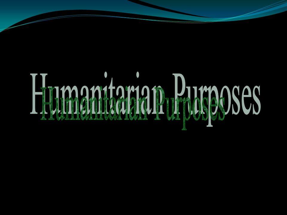 Humanitarian Purposes
