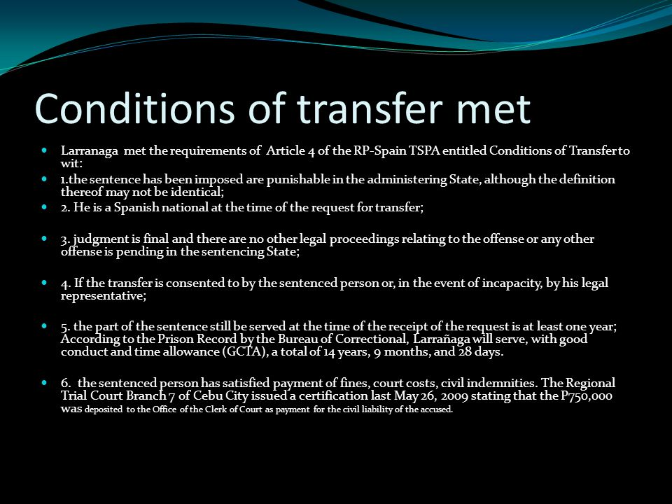 Conditions of transfer met