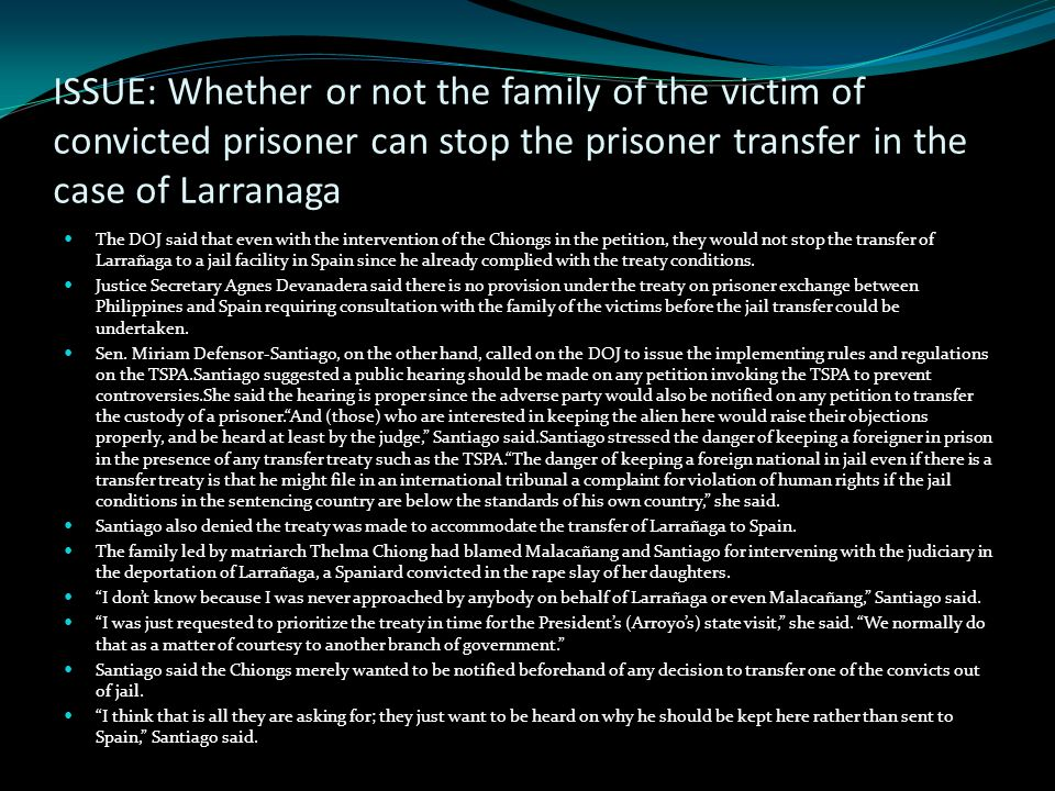 ISSUE: Whether or not the family of the victim of convicted prisoner can stop the prisoner transfer in the case of Larranaga