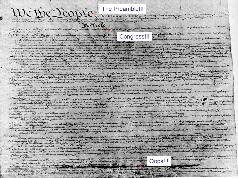 The Preamble!!! Congress!!! Oops!!!