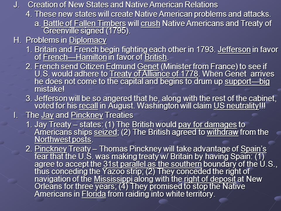 J. Creation of New States and Native American Relations