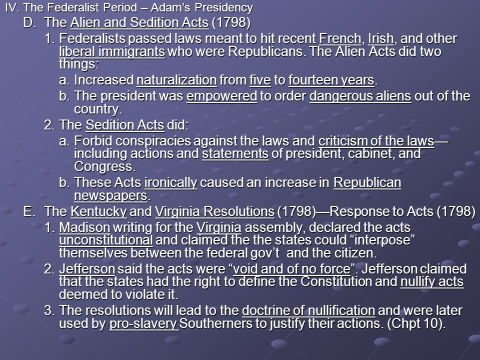 D. The Alien and Sedition Acts (1798)