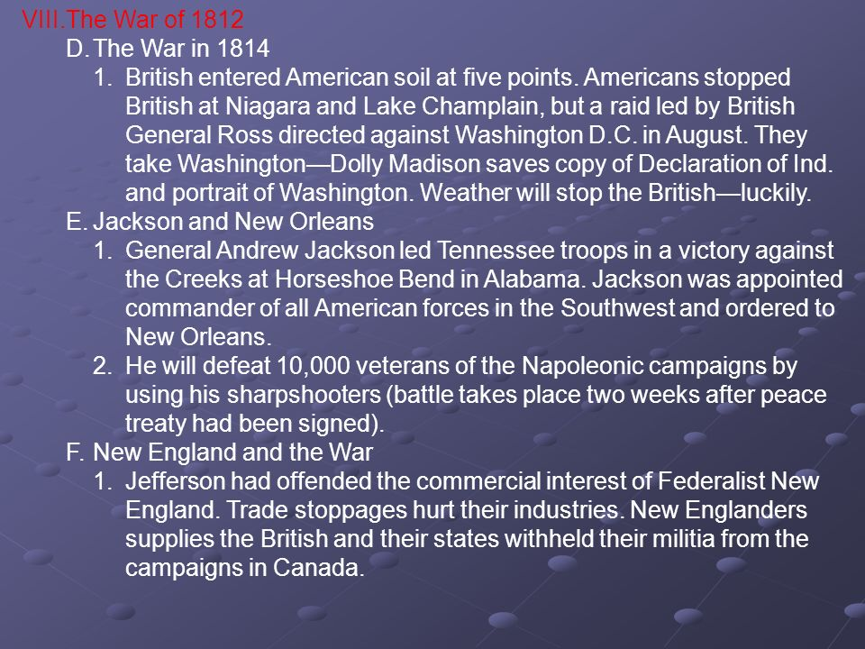 VIII. The War of 1812D. The War in 1814.