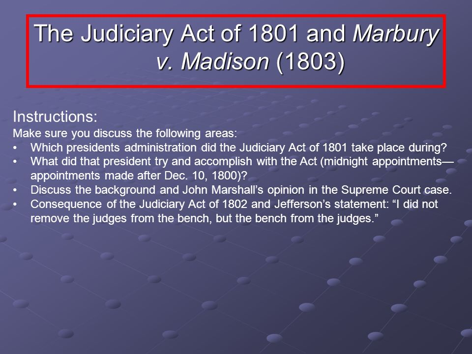The Judiciary Act of 1801 and Marbury v. Madison (1803)