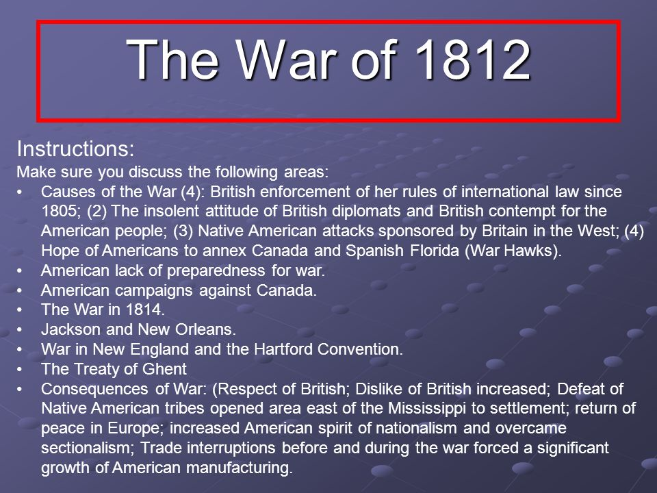 The War of 1812 Instructions: