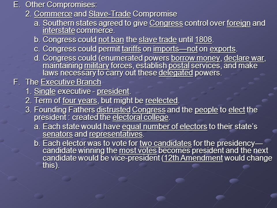 E. Other Compromises: 2. Commerce and Slave-Trade Compromise.