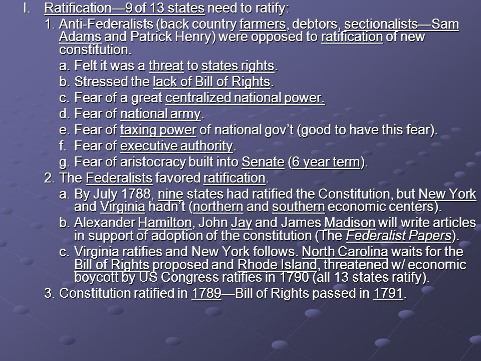 I. Ratification—9 of 13 states need to ratify: