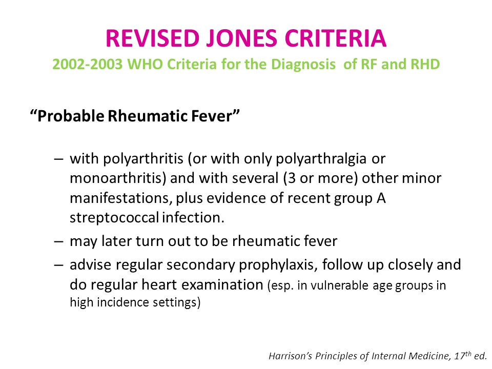 REVISED JONES CRITERIA 2002-2003 WHO Criteria for the Diagnosis of RF and RHD