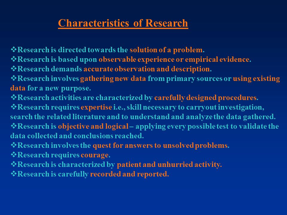 Characteristics of Research