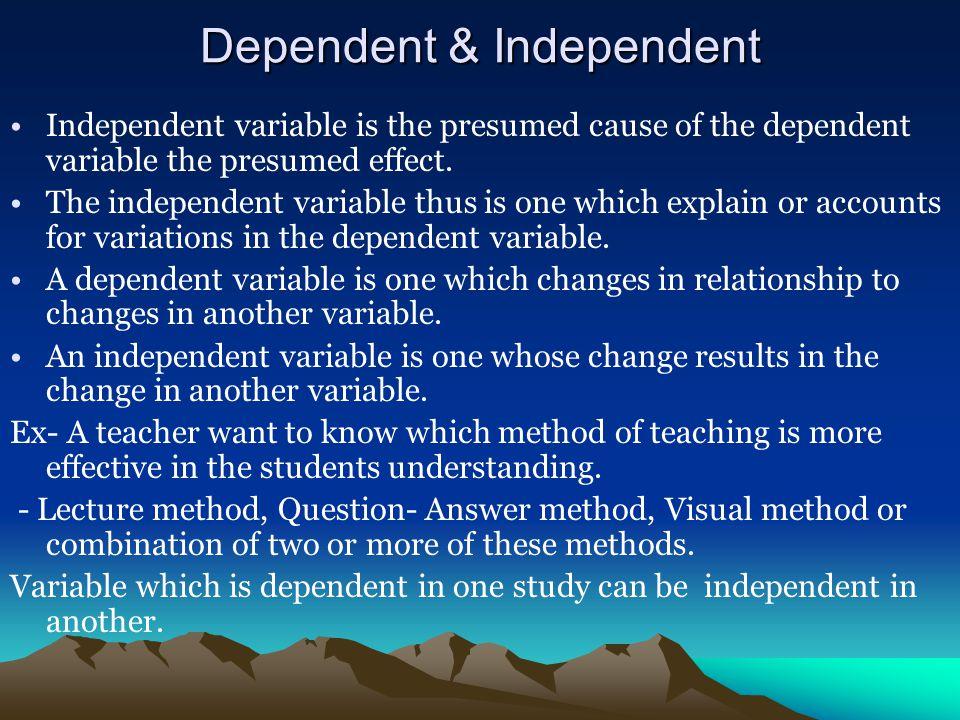Dependent & Independent