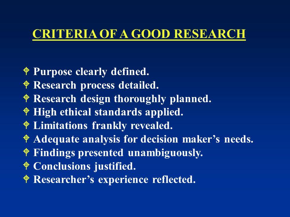 CRITERIA OF A GOOD RESEARCH