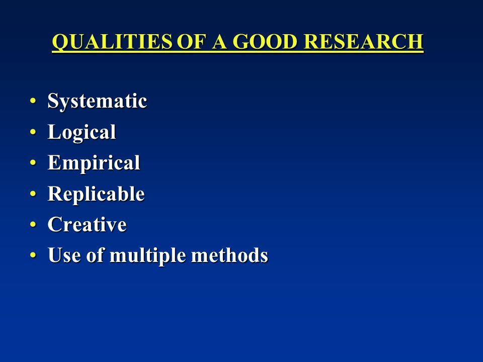 QUALITIES OF A GOOD RESEARCH