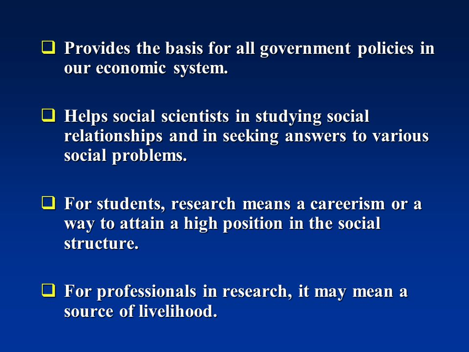 Provides the basis for all government policies in our economic system.