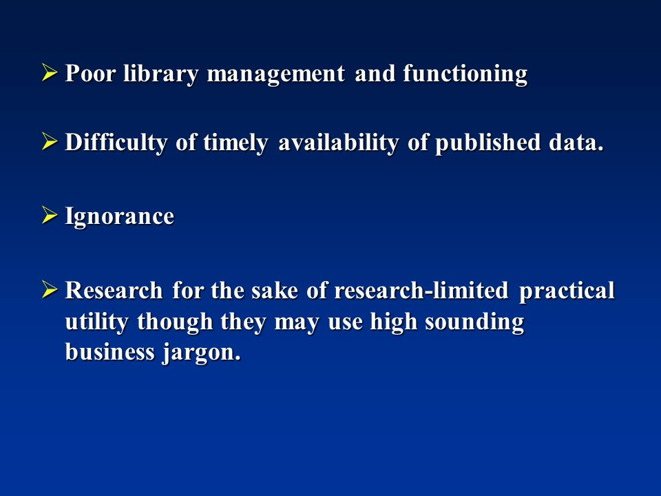 Poor library management and functioning
